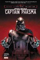 Star Wars: Journey To Star Wars: The Last Jedi - Captain Phasma (Hardback)