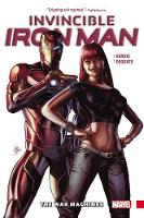Invincible Iron Man Vol. 2: The War Machines (Hardback)