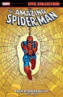 Amazing Spider-man Epic Collection: Great Responsibility (Paperback)