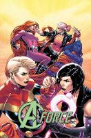 A-force Vol. 2: Rage Against The Dying Of The Light (Paperback)