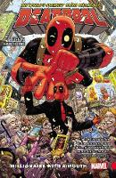 Deadpool: World's Greatest Vol. 1 - Millionaire With A Mouth (Paperback)