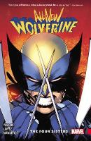 All-new Wolverine Vol. 1: The Four Sisters (Paperback)
