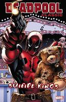 Deadpool Classic Volume 14: Suicide Kings (Paperback)