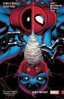 Spider-man/deadpool Vol. 3: Itsy Bitsy (Paperback)