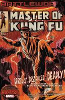 Master Of Kung Fu: Battleworld (Paperback)