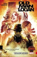 Wolverine: Old Man Logan Volume 0: Warzones (Paperback)