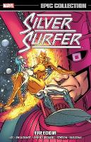Silver Surfer Epic Collection: Freedom (Paperback)