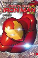 Invincible Iron Man Vol. 1: Reboot (Paperback)