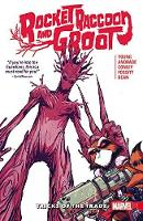 Rocket Raccoon And Groot Vol. 1: Tricks Of The Trade (Paperback)