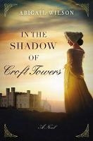 In the Shadow of Croft Towers (Paperback)