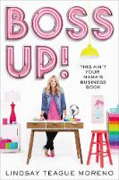 Boss Up!: This Ain't Your Mama's Business Book (Hardback)