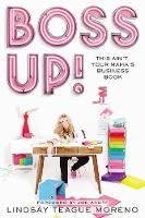 Boss Up!: This Ain't Your Mama's Business Book (Paperback)