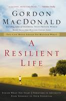 A Resilient Life: You Can Move Ahead No Matter What (Paperback)