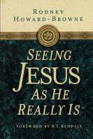 Seeing Jesus as He Really Is (Paperback)