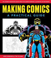 Making Comics: A Practical Guide (Paperback)