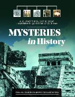 Mysteries in History: A Journey Through the Great Unanswered Questions of Our Time (Hardback)