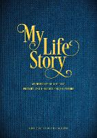 My Life Story: My Memories of the Past, Present, and Thoughts for the Future - Guided Prompts to Help Tell Your Story - Creative Keepsakes 7 (Paperback)