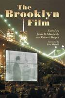 The Brooklyn Film: Essays in the History of Filmmaking (Paperback)