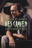 Wes Craven: The Art of Horror (Paperback)