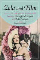 Zola and Film: Essays in the Art of Adaptation (Paperback)