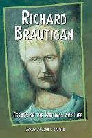 Richard Brautigan: Essays on the Writings and Life (Paperback)