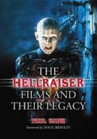 "The ""Hellraiser"" Films and Their Legacy (Hardback)"
