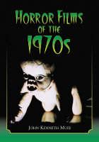 Horror Films of the 1970s (Paperback)
