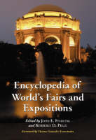 Encyclopedia of World's Fairs and Expositions (Hardback)