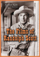 The Films of Randolph Scott (Paperback)