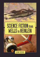 Science Fiction from Wells to Heinlein (Paperback)