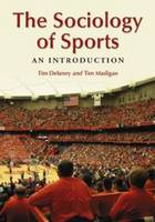 The Sociology of Sports: An Introduction (Paperback)