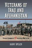 Veterans of Iraq and Afghanistan: Personal Accounts of 22 Americans Who Served (Paperback)