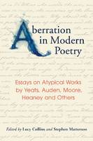 Aberration in Poetry: Essays on Atypical Works by Yeats, Auden, Moore, Heaney and Others (Paperback)