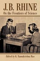 J.B. Rhine: On the Frontiers of Science (Paperback)