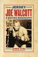 Jersey Joe Walcott: A Boxing Biography (Paperback)