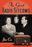 The The Great Radio Sitcoms (Paperback)
