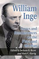 William Inge: Essays on the Plays and the Man (Paperback)
