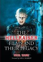 The Hellraiser Films and Their Legacy (Paperback)