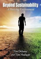 Beyond Sustainability: A Thriving Environment (Paperback)