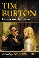 Tim Burton: Essays on the Films (Paperback)