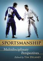 Sportsmanship: Multidisciplinary Perspectives (Paperback)