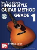 Modern Fingerstyle Guitar Method: Grade 1