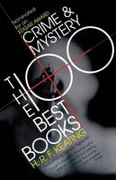 Crime and Mystery: The 100 Best Books (Paperback)