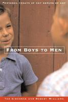 From Boys to Men: Gay Men Write About Growing Up (Paperback)