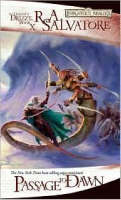 Passage to Dawn - The Legend of Drizzt Bk. 10 (Paperback)