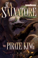 The Pirate King - Forgotten Realms: Transitions Trilogy v. 2 (Paperback)