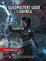Dungeons & Dragons Guildmasters' Guide to Ravnica (D&d/Magic: The Gathering Adventure Book and Campaign Setting) - Dungeons & Dragons (Hardback)