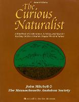 The Curious Naturalist (Paperback)
