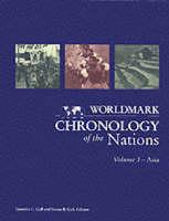 Worldmark Chronologies: Chronology of Asia v. 3 (Hardback)