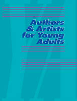 Authors and Artists for Young Adults: A Biographical Guide to Novelists, Poets, Playwrights Screenwriters, Lyricists, Illustrators, Cartoonists, Animators, & Other Creative Artists - Authors & Artists for Young Adults 45 (Hardback)